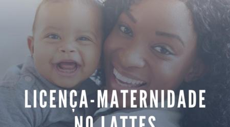 Licença-maternidade no Lattes