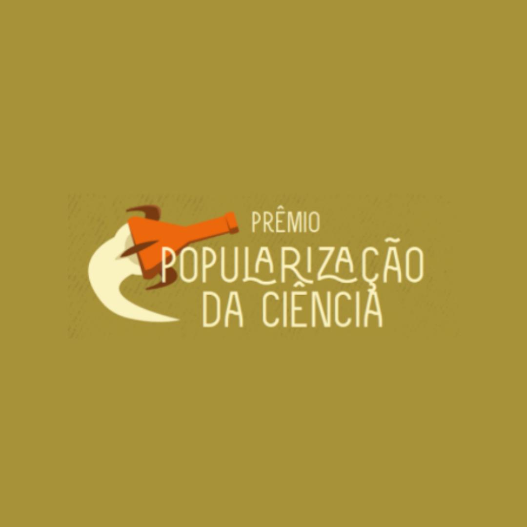 PRÊMIO POPULARIZAÇÃO DA CIÊNCIA